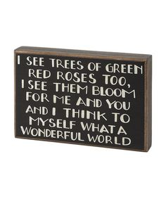 Take a look at this 'What a Wonderful World' Box Sign by Collins on #zulily today!