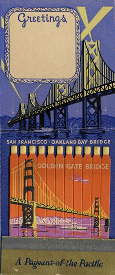 Advertising matchbook for Golden Gate International Exposition, 1939 on San Francisco Bay : a pageant of the Pacific