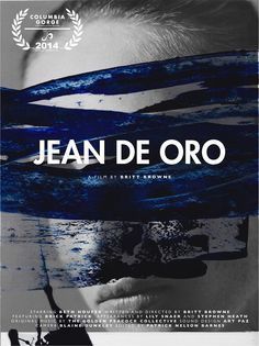 Jean De Oro, a short film by Britt Browne made for the Denim Project hosted by Chevignon at the Columbia Gorge International Film Festival, August 2014. Original Music, August 2014, Sound Design, International Film Festival, Short Film, Columbia, Design Art, Indigo, The Originals