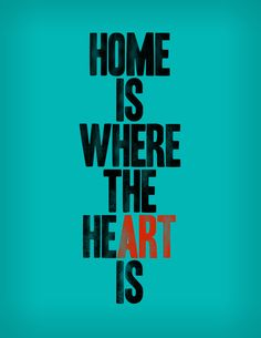 """Home is where the heART is"" by Words Brand via Society 6"