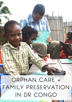 ORPHAN CARE IN DR CONGO, family preservation
