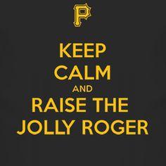 Keep Calm And Raise The Jolly Roger Pittsburgh Baseball T Shirt