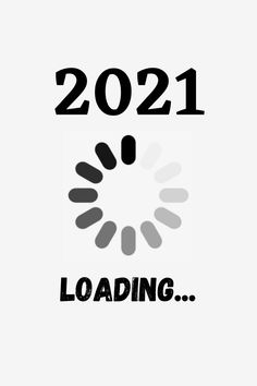 2021 Loading New Year Images For Android And Iphone New Year Images Happy New Year Pictures New Year Pictures