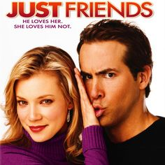 Just Friends ~ I can recite every line of this movie