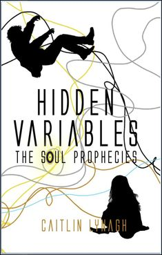 """New book, """"Hidden Variables"""" is out now. This board is fall all press related to my new #YA #Fantasy"""