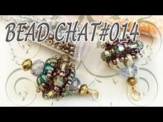 Bead Chat #014 - Super shiny and easy beadwork that can be turned into anything…