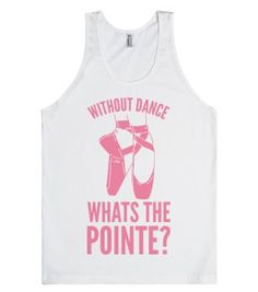 Without Dance Whats the Pointe