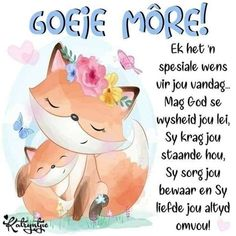 Morning Blessings, Good Morning Wishes, Day Wishes, Morning Messages, Good Morning Boyfriend Quotes, Good Morning Quotes, Dove And Thomas, Evening Greetings, Afrikaanse Quotes