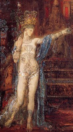 """Salome"" (daughter of Herodias, queen of Chalcis and Armenia Minor) By Gustave Moreau (6 April 1826 – 18 April 1898) was a French Symbolist painter whose main emphasis was the illustration of biblical and mythological figures."