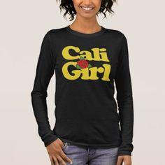 Cali Girl Long Sleeve T-Shirt - girl gifts special unique diy gift idea