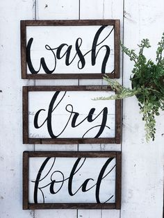 Hand painted pallet wood sign from Honeysuckle Shop : wash dry fold laundry signs wash - dry - fold set of 3 Special Walnut Stain, Wash Sign, Woodworking Diy Furniture, Wood Pallets, Wood Pallet Signs, Wood Diy, Laundry Signs, Pallet Diy, Wash Dry Fold