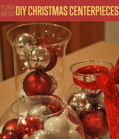DIY Christmas Decorations for Home and for Inside! 15 Cheap and Easy DIY Christmas Centerpieces