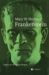 """Frankenstein"" de Mary W. Shelley"