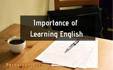 Here are some paragraph on Learning English in 150 and 200 words for students of class 6 9 and Any student can learn these so easily. Paragraph Writing, 100 Words, Learning English, Letter Board, Students, Language, Image, Languages, Learn English