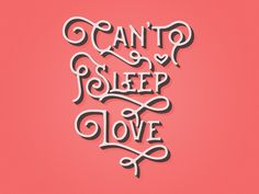 Can't Sleep Love (Updated) by Mary-Anne Ramirez