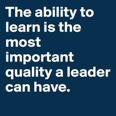 - La habilidad de aprender , es la mejor cualidad que un lider puede tener . . . - @swami1951