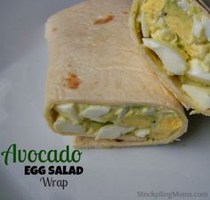 Avocado Egg Salad Wrap http://www.stockpilingmoms.com/2013/03/avocado-egg-salad-wrap/