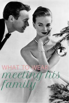 What to Wear: Meeting His Family {3 great outfit ideas}