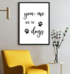 You me and the dogs sign   dog wall art, dog wall decor, dog print, dog mom, dog dad, dog lover gift, gift for couple with dogs, dog quotes by SmallMiraclePrints on Etsy