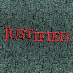 Justified ❤️