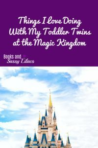 Things I Love Doing With My Toddler Twins at the Magic Kingdom