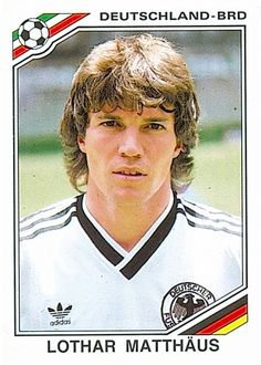 302 Lothar Matthaus - West Germany - FIFA World Cup Mexico 1986