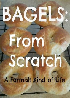 What's better than bagels? Bagels made from scratch. It only takes two hours and you can learn how at A Farmish Kind of Life!