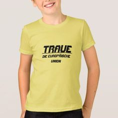 Trust The European Union T-Shirt - click/tap to personalize and buy