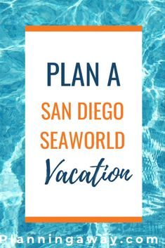 Can Plan, Plan A, How To Plan, San Diego Vacation, San Diego Zoo, Kids Ride On, Sea World, Plan Your Trip, Awesome