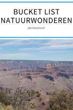 Sommige plekken op deze aarde zijn zo mooi, dat ik die gewoon een keer moet bezoeken. In deze blog deel ik mijn bucket list natuurwonderen.