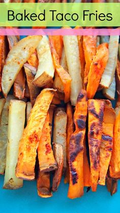 Healthy Baked Taco Fries!!