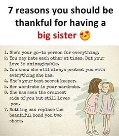 7 reasons you should be thankful for having a big sister - Trend Sister Quotes 2019 Younger Sister Birthday Quotes, Younger Brother Quotes, Cute Sister Quotes, Sister Friend Quotes, Big Brother Quotes, Quotes On Sisters Love, Happy Birthday Big Sister, Quotes Fighting, Sibling Quotes