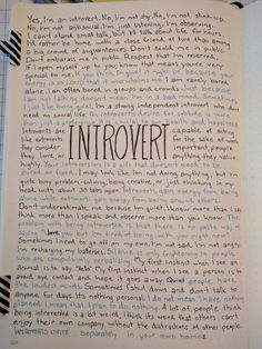 Yes  Too many people think my being introverted is a problem they need to solve. They expect openness and small talk and I'm not wired that way. It's nothing personal.