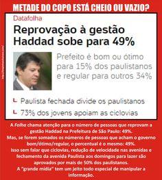 Leia também: ● Coletânea de textos: Prefeito Fernando Haddad enfrenta a máfia demotucana