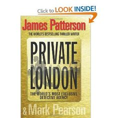 Private London: Amazon.co.uk: James Patterson: Books