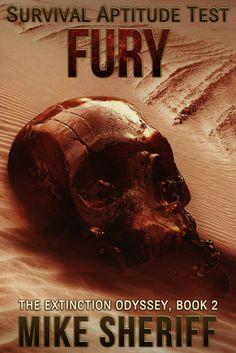 """Survival Aptitude Test: Fury""  ***  Mike Sheriff  (2017)"