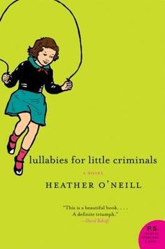 Lullabies For Little Criminals: A Novel - kind of like a train wreck.you can't put it down Reading Lists, Book Lists, Logan, Books To Read, My Books, Ten Year Anniversary, Of Montreal, Coming Of Age, Great Books