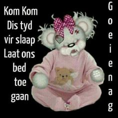Projects To Try, Goeie Nag, Teddy Bear, Afrikaans, Toys, Animals, Night, Activity Toys, Animales