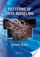 Patterns of Data Modeling (Emerging Directions in Database Systems and Applications) Data Modeling, Database Design, Archetypes, How To Apply, Author, Patterns, Books, June, Amazon