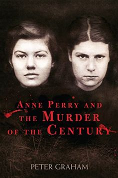 Anne Perry and the Murder of the Century by Peter Graham https://www.amazon.com/dp/B00C0ZS9L0/ref=cm_sw_r_pi_dp_x_o7PqzbB6B7152