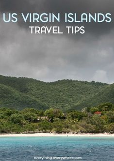Essential info and tips for anyone planning to travel to the US Virgin Islands.