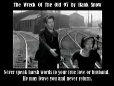 Hank Snow~The Wreck Of The Old 97