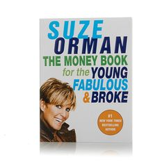 The Money Book for the Young, Fabulous and Broke Book by Suze Orman