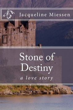 Stone of Destiny by Jacqueline Miessen http://www.amazon.com/dp/097980633X/ref=cm_sw_r_pi_dp_GwlOtb1STV1M3032