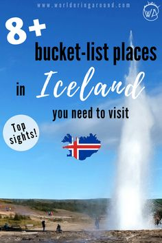 8+ bucket-list places in Iceland, that you need to visit! Must see sights in Iceland, what to see in Iceland, Iceland must visit places, Iceland Golden Circle, best places to see in Iceland, Iceland Ring Road, Iceland what to do, Iceland road trip   worldering around