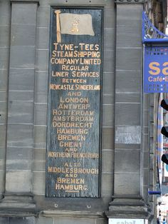 Old Tyne Tees Steam Shipping Company sign on the Quayside