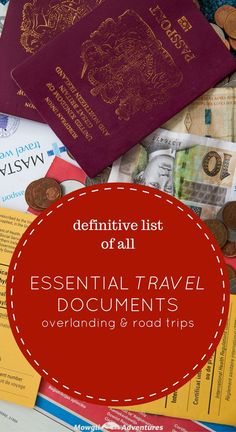 So long as you have these essential travel documents for overlanding, you can pretty much sort any situation you find yourself in.