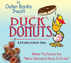 Duck Donuts - personal faves are the cinnamon sugar and the maple glazed (tastes like my grandmother's homemade caramel icing). Beach Vacation Spots, Family Vacation Spots, Vacation Places, Beach Trip, Vacation Trips, Vacation Ideas, Vacations, Corolla Outer Banks, Outer Banks Nc
