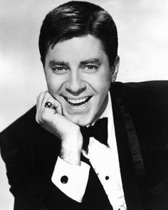Jerry Lewis . When I was five, this is whom I wanted to marry, LOL.