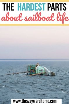 Think living on a sailboat is all wine and cheese and sunsets? Here are the 5 worst things about living on a sailboat. Ocean Sailing, Sailing Catamaran, Sailing Ships, Sailboat Living, Living On A Boat, Used Sailboats, Boating Tips, Sailboat Interior, Boating Holidays
